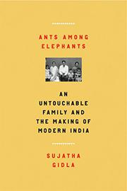 ANTS AMONG ELEPHANTS by Sujatha Gidla