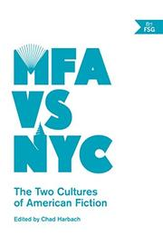 MFA VS NYC by Chad Harbach