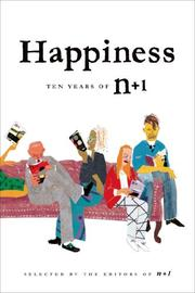 HAPPINESS by Editors of n+1