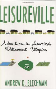 LEISUREVILLE by Andrew D.  Blechman