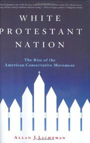 WHITE PROTESTANT NATION by Allan J.  Lichtman