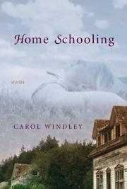HOME SCHOOLING by Carol Windley