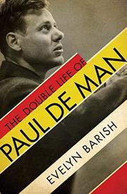 THE DOUBLE LIFE OF PAUL DE MAN by Evelyn Barish
