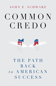 COMMON CREDO by John E. Schwarz