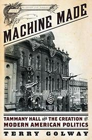 MACHINE MADE by Terry Golway