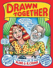 DRAWN TOGETHER by R. Crumb