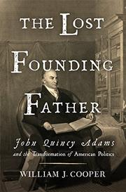 THE LOST FOUNDING FATHER by William J. Cooper