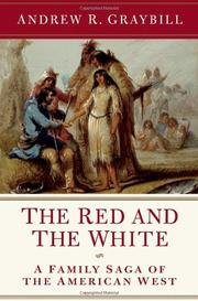 THE RED AND THE WHITE by Andrew R. Graybill