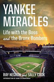 YANKEE MIRACLES by Ray Negron