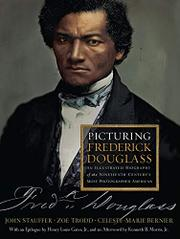 PICTURING FREDERICK DOUGLASS by John Stauffer
