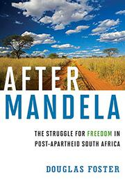 AFTER MANDELA by Douglas Foster