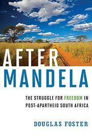 AFTER MANDELA by Douglas Foster