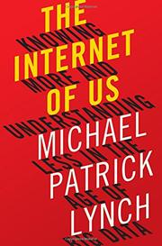 THE INTERNET OF US by Michael Patrick Lynch