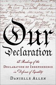 OUR DECLARATION by Danielle Allen