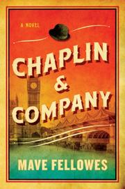 CHAPLIN & COMPANY by Mave Fellowes