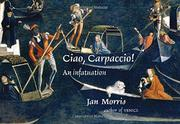 CIAO, CARPACCIO! by Jan Morris
