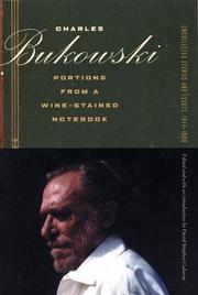 PORTIONS FROM A WINE-STAINED NOTEBOOK by Charles Bukowski