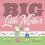 BIG LITTLE MOTHER by Kevin Kling