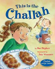 THIS IS THE CHALLAH by Sue Hepker
