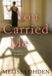 YOU CARRIED ME by Melissa Ohden