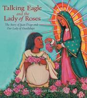 TALKING EAGLE AND THE LADY OF THE ROSES by Amy Córdova
