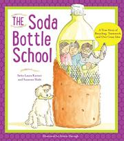 THE SODA BOTTLE SCHOOL by Seño Laura Kutner