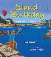 ISLAND BIRTHDAY by Eva Murray