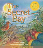 THE SECRET BAY by Kimberly Ridley