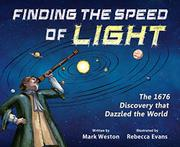 FINDING THE SPEED OF LIGHT by Mark Weston