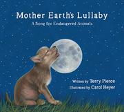 MOTHER EARTH'S LULLABY by Terry Pierce