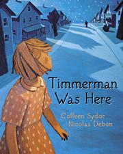 TIMMERMAN WAS HERE by Colleen Sydor