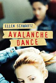 AVALANCHE DANCE by Ellen Schwartz
