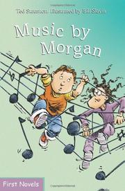 MUSIC BY MORGAN by Ted Staunton