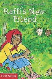 RAFFI'S NEW FRIEND by Sylvain Meunier