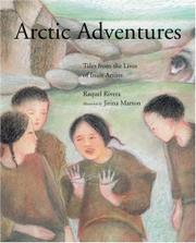 ARCTIC ADVENTURES by Raquel Rivera