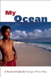 MY OCEAN by Enrique Pérez Díaz