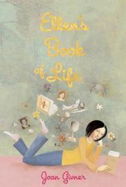 ELLEN'S BOOK OF LIFE by Joan Givner