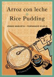 ARROZ CON LECHE / RICE PUDDING by Jorge Argueta