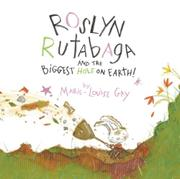 Cover art for ROSLYN RUTABAGA AND THE BIGGEST HOLE ON EARTH!