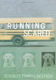 RUNNING SCARED by Beverley Terrell-Deutsch