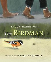 THE BIRDMAN by Troon Harrison