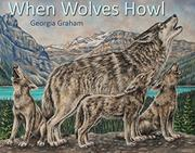 WHEN WOLVES HOWL by Georgia Graham