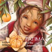 FATIMA & THE CLEMENTINE THIEVES by Mireille Messier