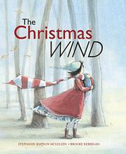 THE CHRISTMAS WIND by Stephanie Simpson McLellan