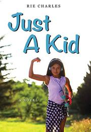 JUST A KID by Rie Charles