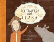 MY TRAVELS WITH CLARA by Mary Tavener Holmes