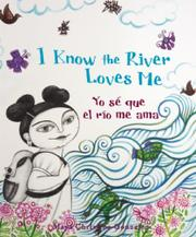 Cover art for I KNOW THE RIVER LOVES ME/YO SÉ QUE EL RÍO ME AMA