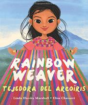 RAINBOW WEAVER / TEJEDORA DEL ARCORIS by Linda Elovitz Marshall
