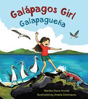 GALÁPAGOS GIRL/GALAPAGUEÑA by Marsha Diane Arnold