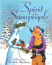 SPIRIT OF THE SNOWPEOPLE by Diane Keyes